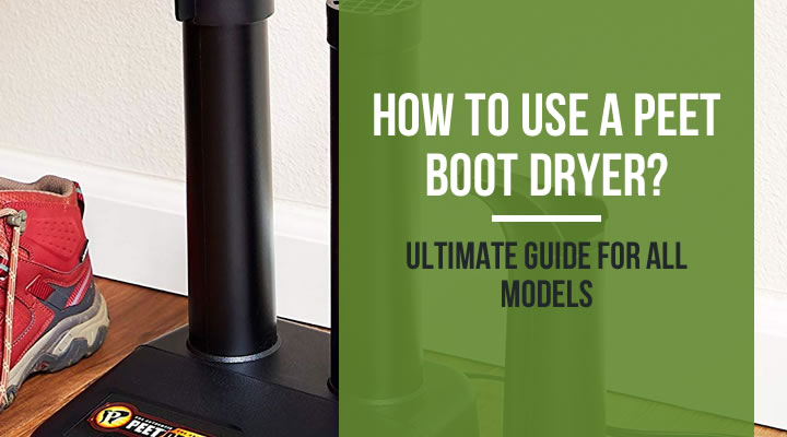 Peet boot dryer user guide